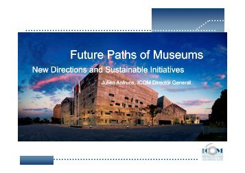 Future Paths of Museums: New Directions and Sustainable Initiatives