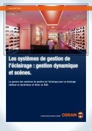 Les systèmes de gestion de l'éclairage : gestion dynamique ... - Osram