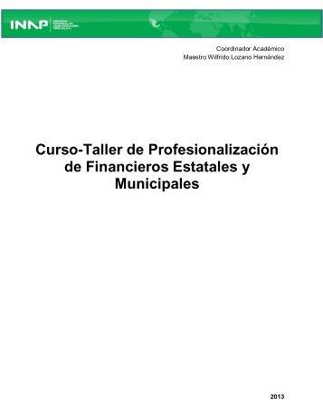 Curso-Taller de Profesionalización de Financieros Estatales y ... - Inap