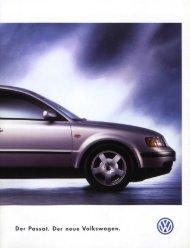 Der Passat. Der neue Volkswagen. ® - Volkswagen Classic