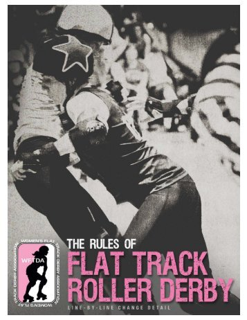The Rules of Flat Track Roller Derby — Line-by-Line Change Detail