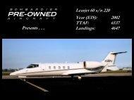 Learjet 60 s/n 220 Year (EIS): 2002 TTAF: 6537 ... - Bombardier