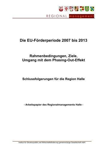 Die EU-Förderperiode 2007 bis 2013 - Region Halle