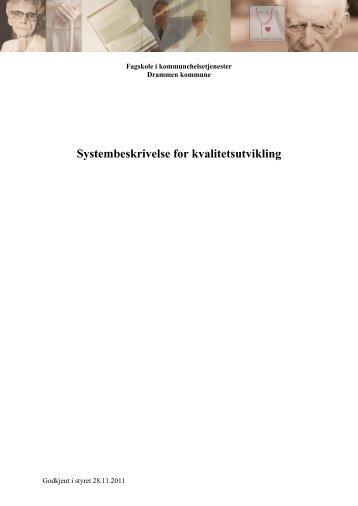Systembeskrivelse for kvalitetsutvikling - Drammen kommune
