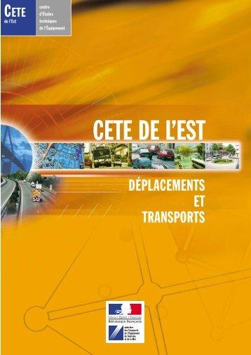 Déplacements et transports - Le CETE de l'Est
