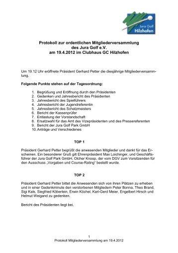 Protokoll Mitgliederversammlung 19 4 2012 - Jura Golf Park