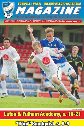 """Luton & Fulham Academy, s. 18-21 """"Böni"""" Sundqvist, s. 8-9 - Vifk"""