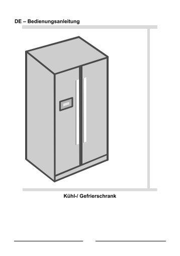 DE – Bedienungsanleitung Kühl-/ Gefrierschrank - Quelle