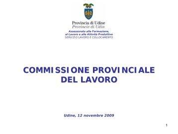 III trimestre 2009 - Provincia di Udine