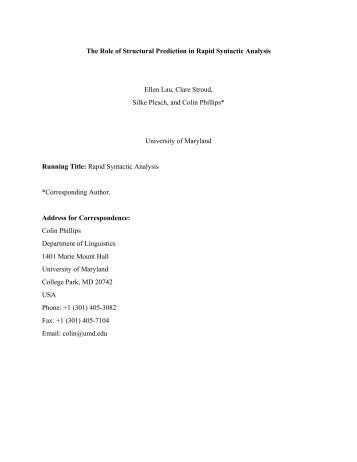 The Role of Structural Prediction in Rapid Syntactic Analysis Ellen ...