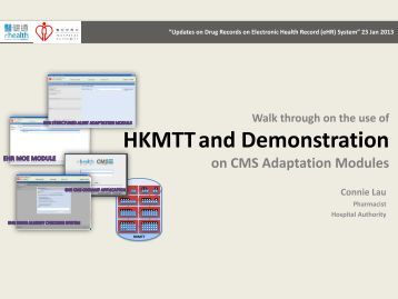 Walk through on the use of HKMTT and Demonstration on CMS ...