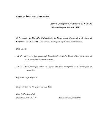 RESOLUÇÃO Nº 001/CONSUN/2008 Aprova ... - Unochapecó