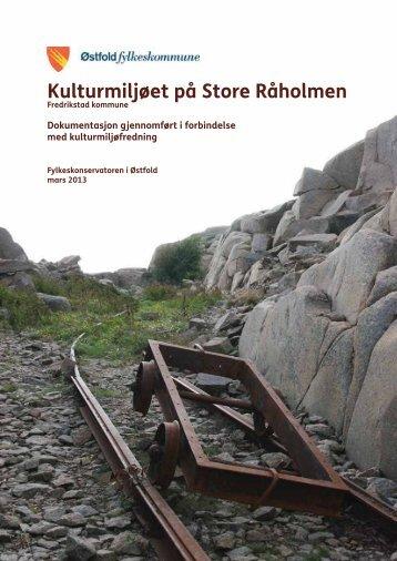 Kulturmiljøet på Store Råholmen - Fredrikstad kommune