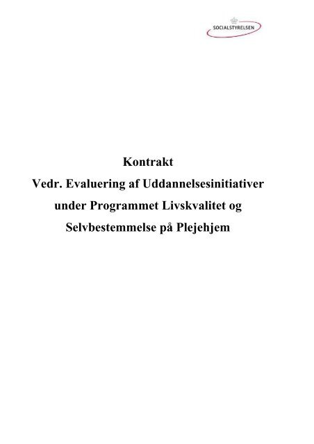 130802 Udkast til kontrakt.pdf - Socialstyrelsen