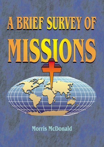 A Brief Survey of Missions - Far Eastern Bible College