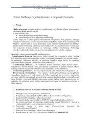 Temat: Kalibracja (rejestracja) rastra w programie Geomedia