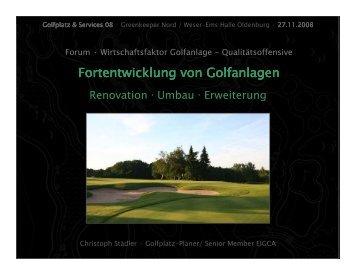 Fortentwicklung von Golfanlagen - Greenkeeper Nord eV