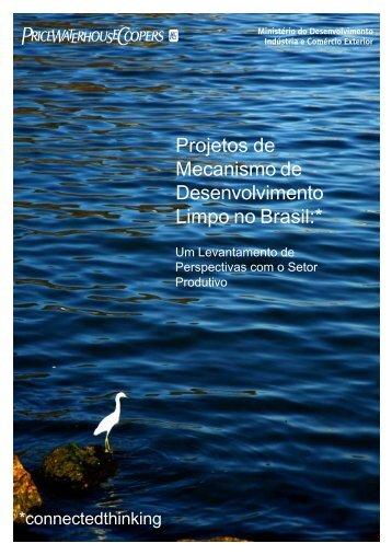 Projetos de Mecanismo de Desenvolvimento Limpo no Brasil:*