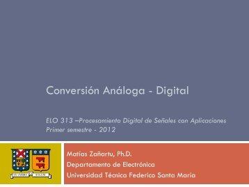 Conversión Análoga - Digital - Universidad Técnica Federico Santa ...