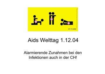 Aids Welttag 1.12.04 - Allgemeinbildung-online.ch