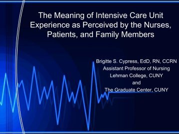 The Meaning of Intensive Care Unit Experience as Perceived - IUPUI