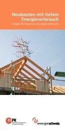 Neubauten mit tiefem Energieverbrauch - Bundesamt für Energie ...