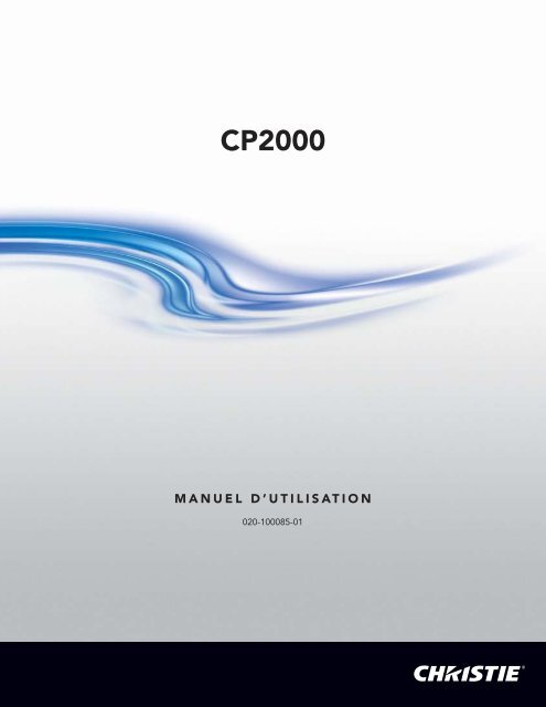 020-100085-01_LIT GUID SET CP2000_FRE.book - Christie Digital ...
