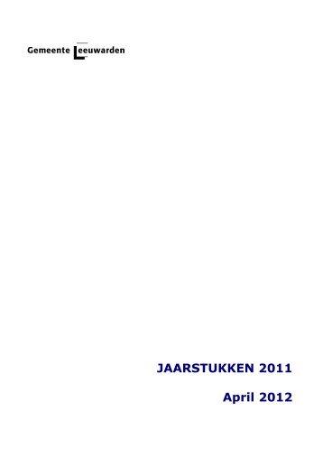 Jaarstukken 2011 - Gemeente Leeuwarden