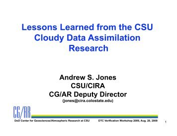 Lessons Learned from the CSU Cloudy Data Assimilation Research