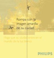 Luz Blanca - Casos prácticos - Philips