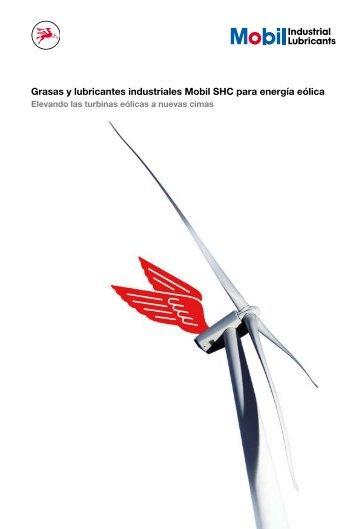 Grasas y lubricantes industriales Mobil SHC para energía eólica