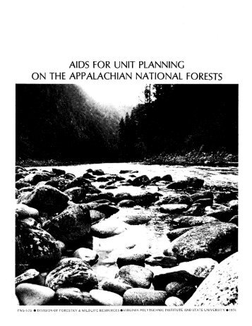 aids for unit planning on the appalachian national forests