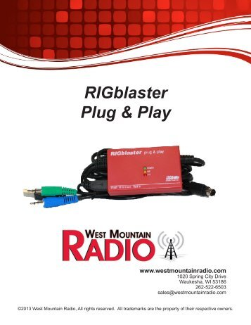 RIGblaster Plug & Play Owner's Manual - West Mountain Radio