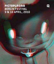 BERLIN FESTIVAL 9 & 10 APRIL, 2010 - Pictoplasma