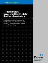 Top Ten IT Systems Management Pain Points for ... - Kaseya