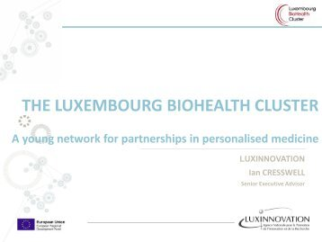 THE LUXEMBOURG BIOHEALTH CLUSTER - Biowin