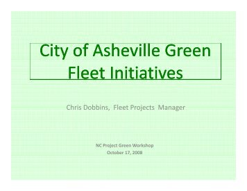 City of Asheville Green y Fleet Initiatives - NC Project Green