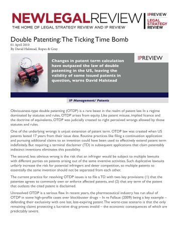 Double Patenting: The Ticking Time Bomb - Ropes & Gray