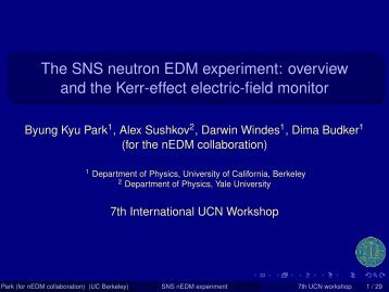 The SNS neutron EDM experiment - 8th International UCN ...