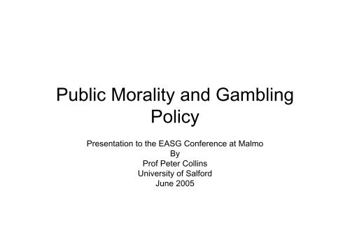 Public Morality and Gambling Policy