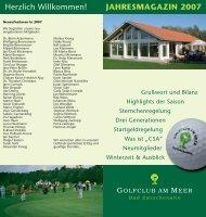 Jahresmagazin 2007 - Golfclub am Meer - Bad Zwischenahn