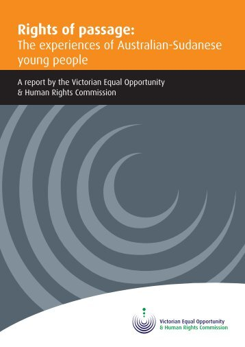 Rights of Passage Report by the Victorian Human ... - Community Law
