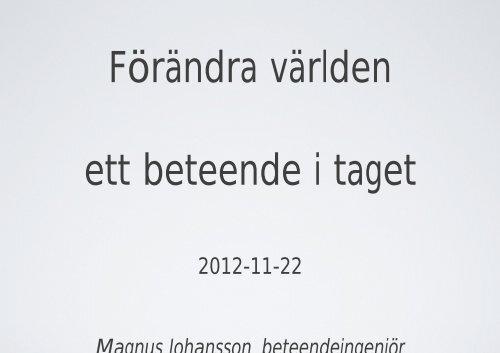 2012-11-22 Magnus Johansson beteendeingenjör - Avfall Sverige