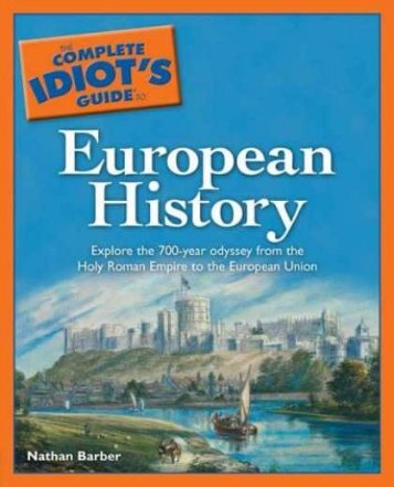 The Complete Idiot''s Guide to European History