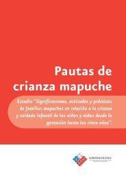 Pautas de crianza mapuche - Chile Crece Contigo