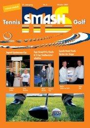 10 2007:10 2007 - Smash - Ihr Partner für Golf und Tennis im ...