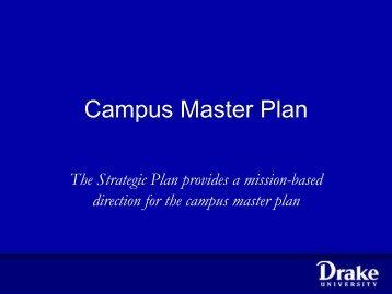 2010 Campus Master Plan Update - Drake University