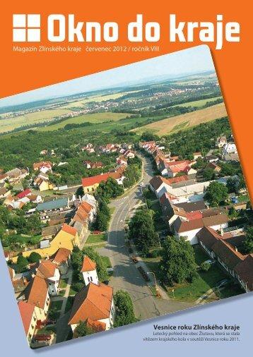 Magazín Zlínského kraje červenec 2012 / ročník VIII ... - Okno do kraje