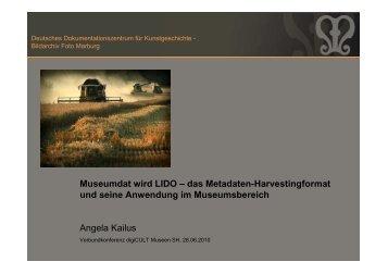 Museumdat wird LIDO – das Metadaten ... - digicult-sh.de