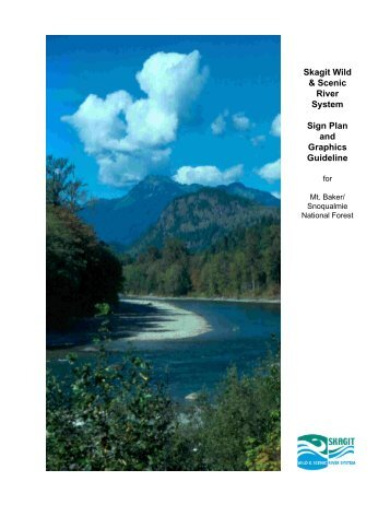 Skagit Wild & Scenic River System Sign Plan and Graphics Guideline